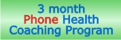 3 month Health Coaching Program by Phone