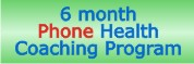 6 month Health Coaching Program by Phone